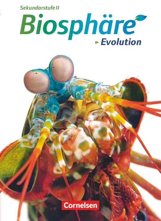 Biosphäre Sekundarstufe II - Evolution - Schülerbuch