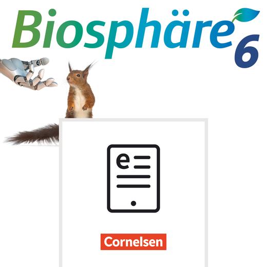 Biosphäre Sekundarstufe I - Schülerbuch als E-Book - 6. Schuljahr