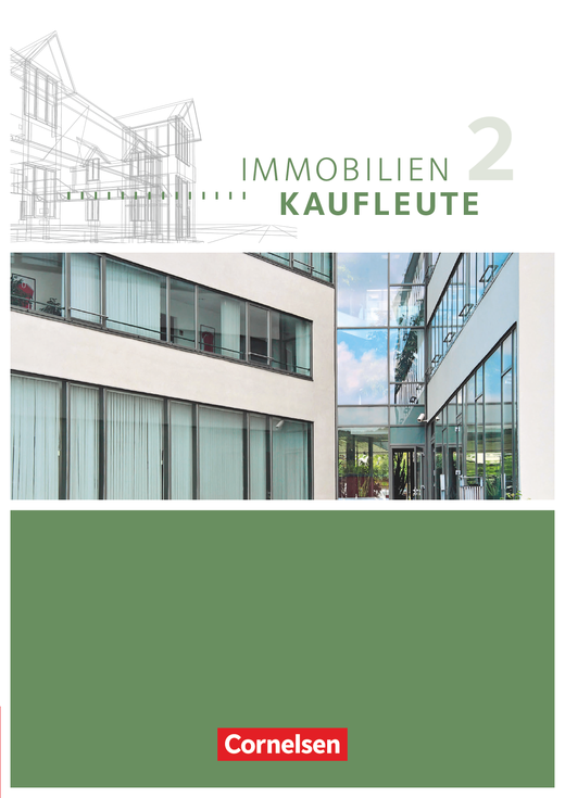 Immobilienkaufleute - Schülerbuch - Band 2: Lernfelder 6-9