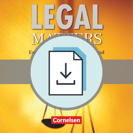 Legal Matters - Handreichungen für den Unterricht als Download - B1