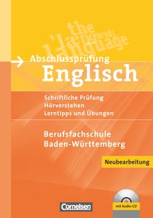 Abschlussprüfung Englisch - Musterprüfungen, Lerntipps und Übungen - Schülerheft mit beigelegtem Lösungsheft und CD - A2/B1