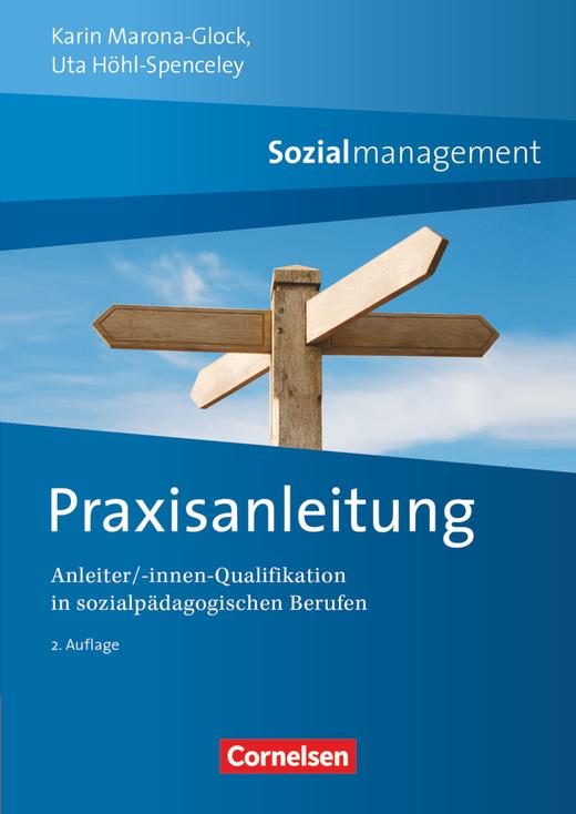 Sozialmanagement - Praxisanleitung (2. Auflage) - Anleiter/-innen Qualifikation in sozialpädagogischen Berufen