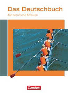 Das Deutschbuch für berufliche Schulen - Schülerbuch