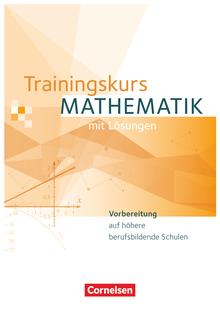 Trainingskurs Mathematik - Schülerbuch