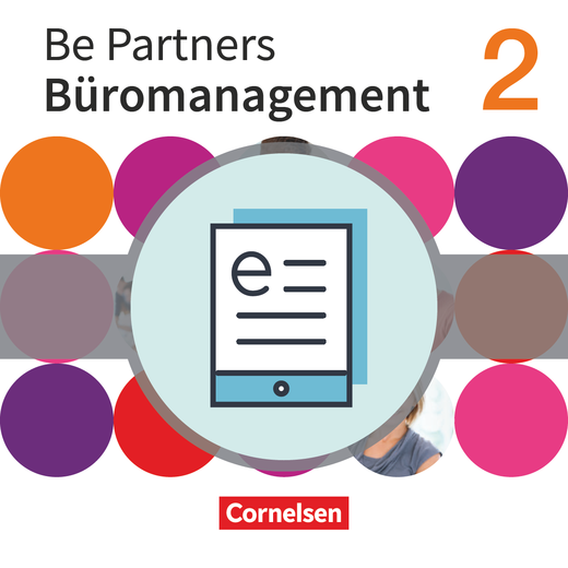 Be Partners - Büromanagement - Fachkunde als E-Book - 2. Ausbildungsjahr: Lernfelder 5-8