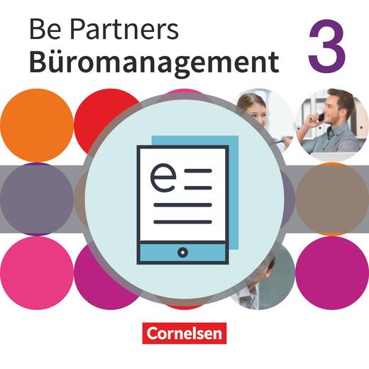 Be Partners - Büromanagement - Fachkunde als E-Book - 3. Ausbildungsjahr: Lernfelder 9-13