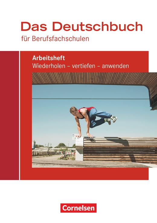 Das Deutschbuch für Berufsfachschulen - Arbeitsheft mit Lösungen