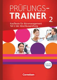 Be Partners - Büromanagement - Prüfungstrainer 2 - Jahrgangsübergreifend