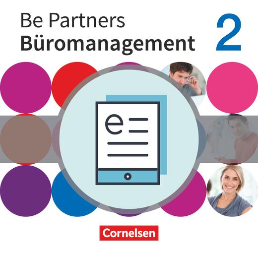 Be Partners - Büromanagement - Fachkunde als E-Book - 2. Ausbildungsjahr: Lernfelder 7-9