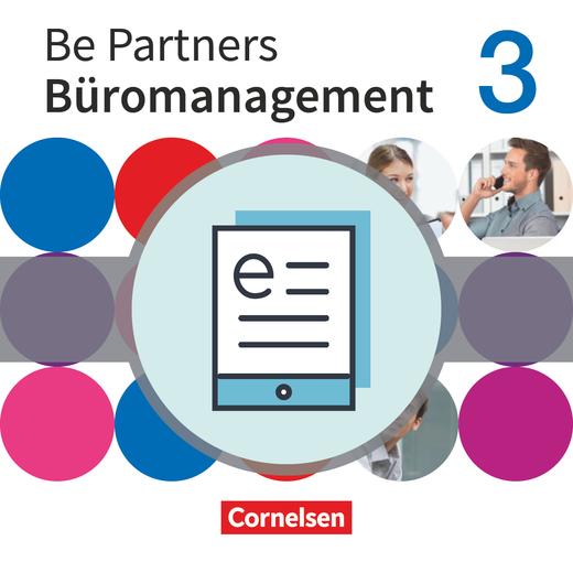 Be Partners - Büromanagement - Fachkunde als E-Book - 3. Ausbildungsjahr: Lernfelder 10-13