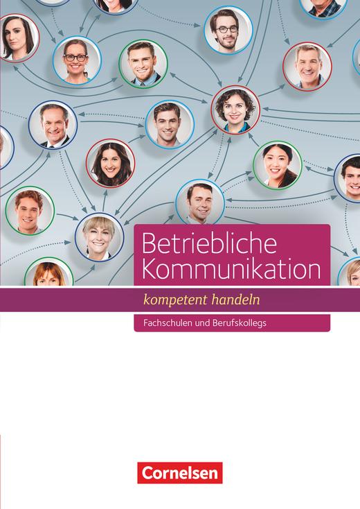 Betriebliche Kommunikation - kompetent handeln - Schülerbuch