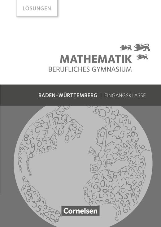 Mathematik - Berufliches Gymnasium - Lösungen zum Schülerbuch - Eingangsklasse