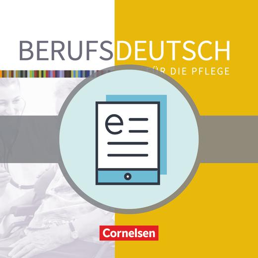 Berufsdeutsch - Berufsdeutsch für die Pflege - Handlungssituationen mit Basiswissen - Schülerbuch als E-Book