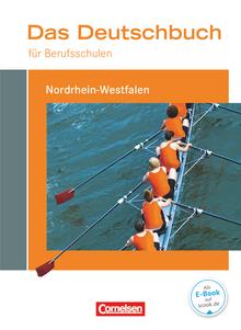 Das Deutschbuch für Berufsschulen - Nordrhein-Westfalen