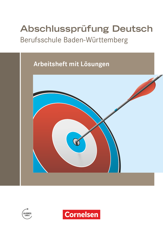 Abschlussprüfung Deutsch - Arbeitsheft mit Lösungen (Neubearbeitung 2017)