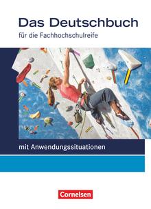Das Deutschbuch - Fachhochschulreife - Allgemeine Ausgabe - mit Anwendungssituationen