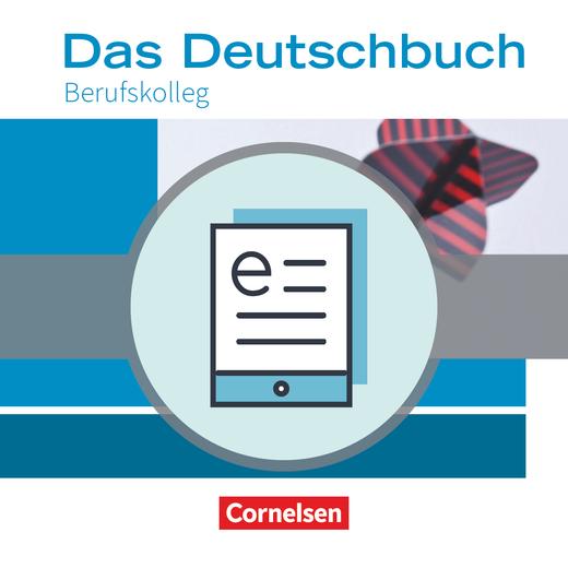 Das Deutschbuch - Berufskolleg - Schülerbuch als E-Book - 11./12. Schuljahr: Berufskolleg