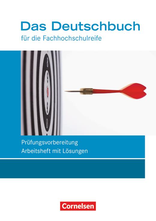 Das Deutschbuch - Fachhochschulreife - Prüfungsvorbereitung - Arbeitsheft mit Lösungen - 11./12. Schuljahr