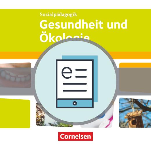Kinderpflege - Gesundheit und Ökologie - Themenband als E-Book