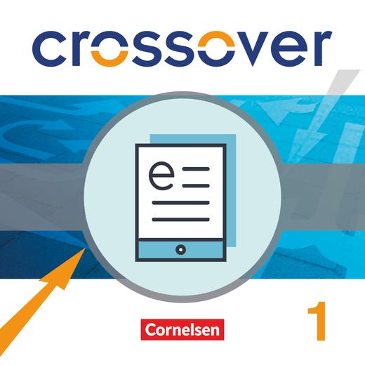 Crossover - Schülerbuch als E-Book - B1/B2: Band 1 - 11. Schuljahr