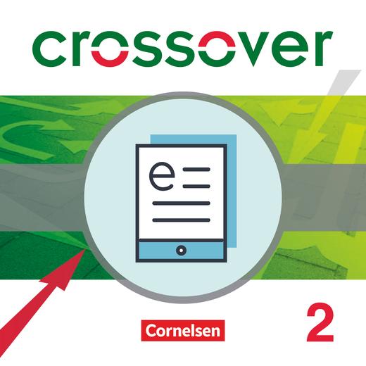 Crossover - Schülerbuch als E-Book - B2/C1: Band 2 - 12./13. Schuljahr