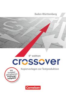 Crossover - Kopiervorlagen zur Textproduktion - B1-C1: Zu allen Bänden - 11.-13. Schuljahr