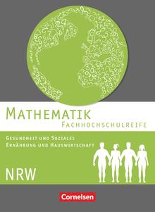 Mathematik - Fachhochschulreife - Gesundheit und Soziales, Ernährung und Hauswirtschaft - Nordrhein-Westfalen 2016