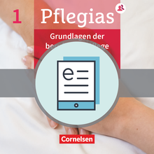 Pflegias - Grundlagen der beruflichen Pflege - Pflegefachfrauen/-männer - Fachbuch als E-Book - Band 1