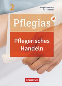 Pflegias - Pflegerisches Handeln - Pflegefachfrauen/-männer - Fachbuch - Band 2