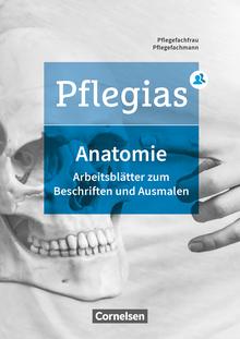 Pflegias - Arbeitsheft Anatomie - Zu allen Bänden