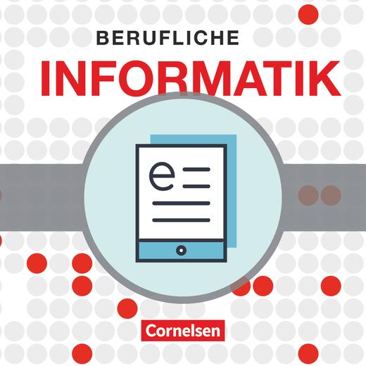 Berufliche Informatik - Berufliche Informatik - Schülerbuch als E-Book