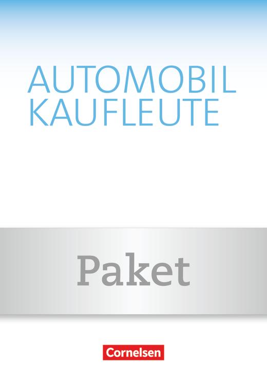 Automobilkaufleute - Fachkunde und Arbeitsbuch - Band 3: Lernfelder 9-12
