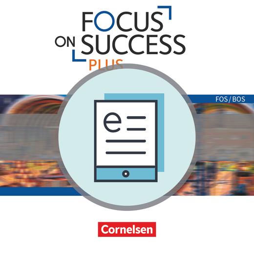 Focus on Success PLUS - Schülerbuch als E-Book - B1/B2: 11./12. Jahrgangsstufe