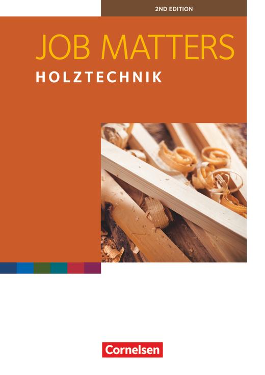 Job Matters - Holztechnik - Arbeitsheft - A2