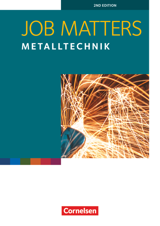 Job Matters - Metalltechnik - Arbeitsheft - A2