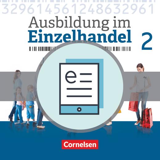 Ausbildung im Einzelhandel - Neubearbeitung - Fachkunde als E-Book - 2. Ausbildungsjahr