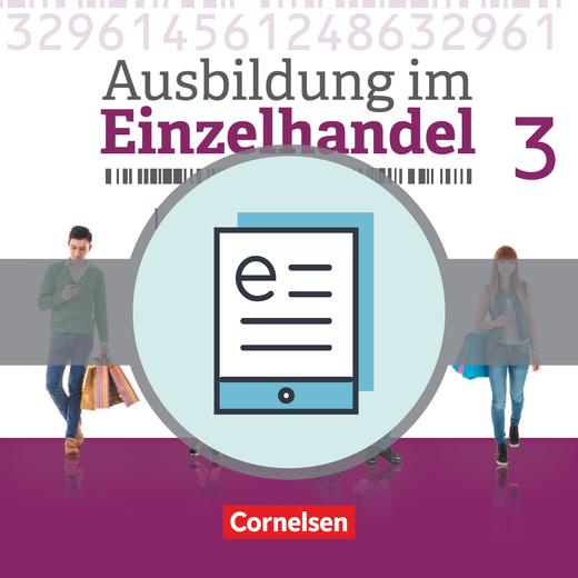 Ausbildung im Einzelhandel - Neubearbeitung - Fachkunde als E-Book - 3. Ausbildungsjahr