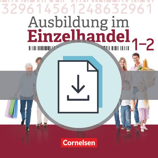 Ausbildung im Einzelhandel - Neubearbeitung - Fachkunde als E-Book - Gesamtband Verkäuferinnen und Verkäufer