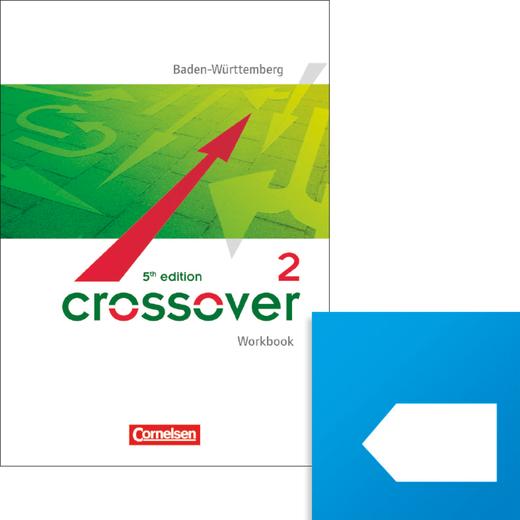 Crossover - Interaktives Workbook für mobile Endgeräte (mit scook-App) - B2/C1: Band 2 - 12./13. Schuljahr