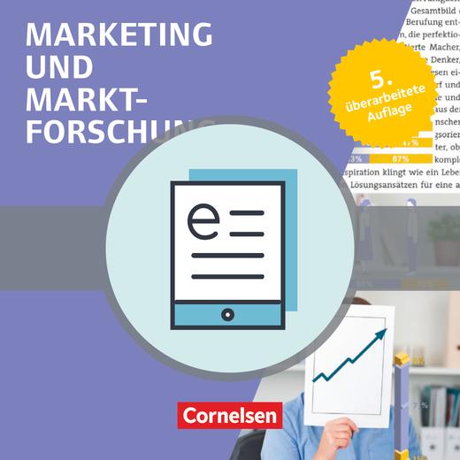 Marketingkompetenz - Marketing und Marktforschung (5. Auflage) - Fachbuch als E-Book