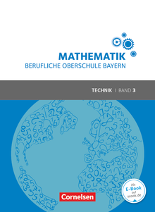 Mathematik - Berufliche Oberschule Bayern - Technik