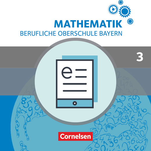 Mathematik - Berufliche Oberschule Bayern - Schülerbuch als E-Book - Band 3 (FOS/BOS 13)