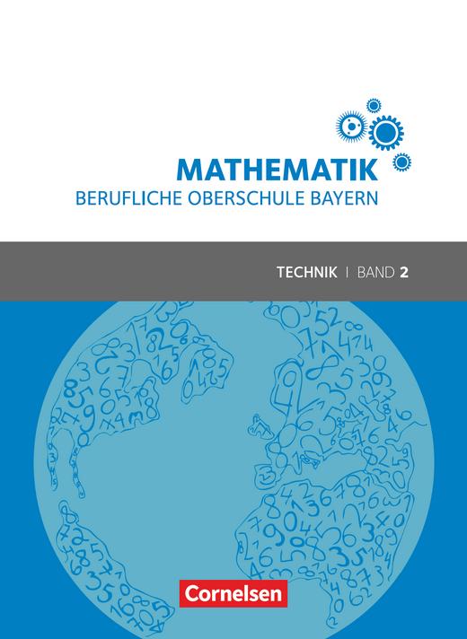 Mathematik - Berufliche Oberschule Bayern - Schülerbuch - Band 2 (FOS/BOS 12)