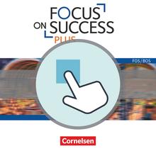 Focus on Success PLUS - Interaktive Übungen als Ergänzung zum Workbook - B1/B2: 11./12. Jahrgangsstufe