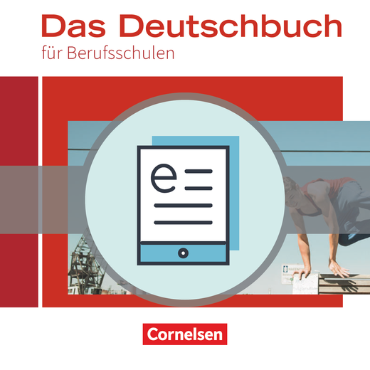 Das Deutschbuch für Berufsfachschulen - Schülerbuch als E-Book