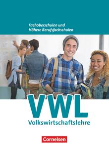 Wirtschaft für Fachoberschulen und Höhere Berufsfachschulen - Schülerbuch
