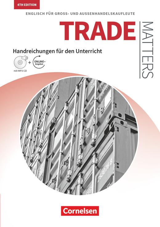 Matters Wirtschaft - Englisch für Groß- und Außenhandelskaufleute - Handreichungen für den Unterricht mit MP3-CD und Zusatzmaterialien via Webcode - A2-B2