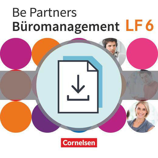 Be Partners - Büromanagement - Bilanzorientierte Finanzbuchhaltung - Lösungsvorschläge zur Fachkunde als Download - Lernfeld 6