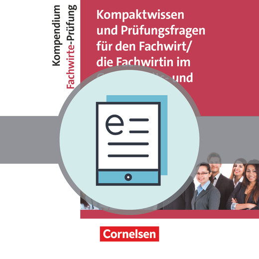 Erfolgreich im Beruf - Kompaktwissen und Prüfungsfragen für den/die Fachwirt/-in im Gesundheits- und Sozialwesen - Kompendium Fachwirte-Prüfung als E-Book