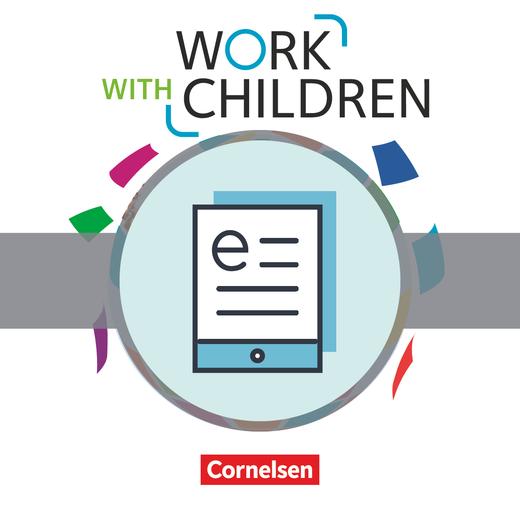 Work with Children - Schülerbuch als E-Book - A2/B1